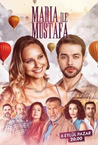 Maria ile Mustafa – Episode 2